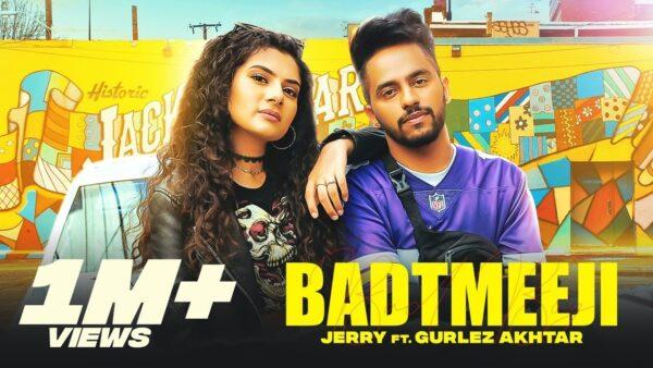 Badtmeeji Lyrics – Jerry Ft. Gurlez Akhtar