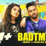 Badtmeeji Lyrics – Jerry Ft. Gurlez Akhtar