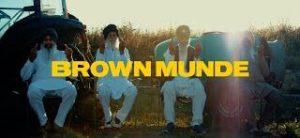 Brown Munde Lyrics – AP Dhillon, Gurinder Gill & Shinda Kahlon