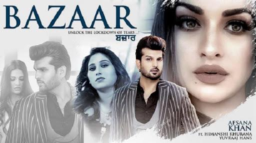 Bazaar Lyrics – Afsana Khan