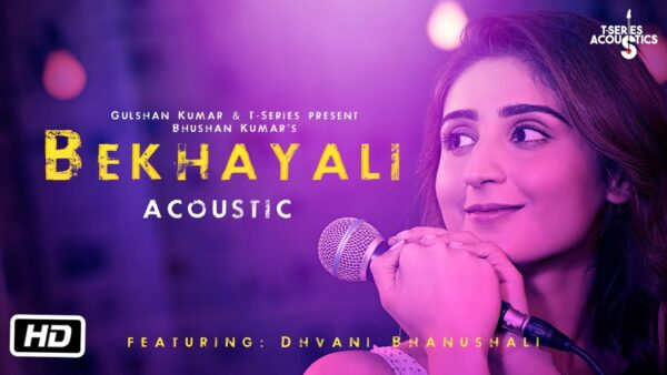 Bekhayali Lyrics – Dhvani Bhanushali