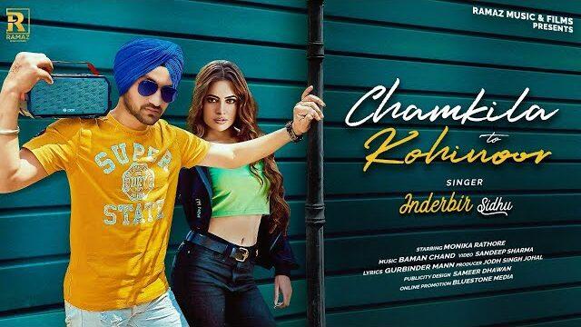 Chamkila To Kohinoor Lyrics – Inderbir Sidhu