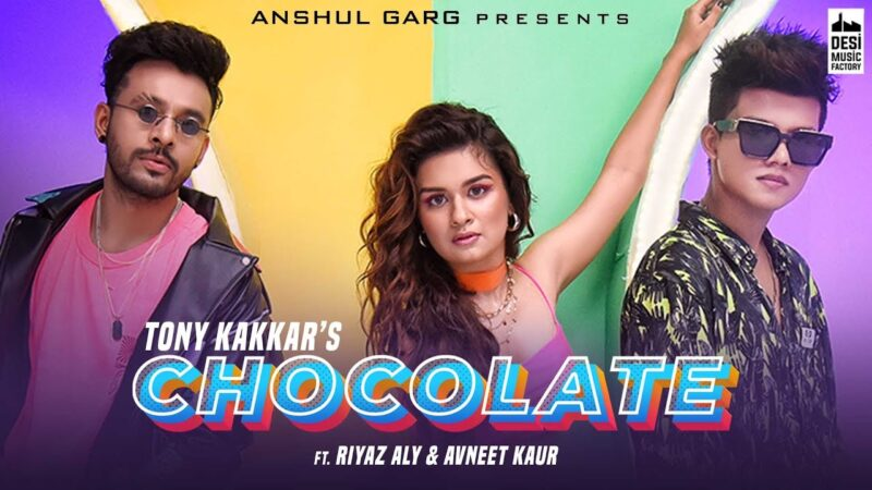 Chocolate Lyrics – Tony Kakkar