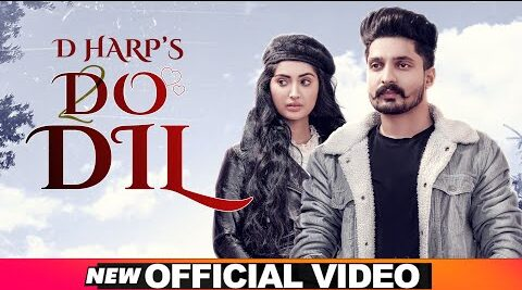 Do Dil Lyrics – D Harp