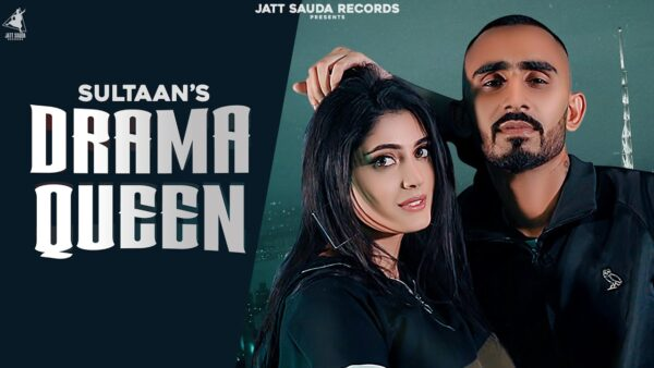 Drama Queen Lyrics – Sultaan