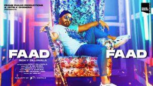 Faad Faad Lyrics – Ricky Dilliwala