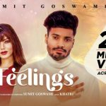 Feelings Lyrics – Sumit Goswami