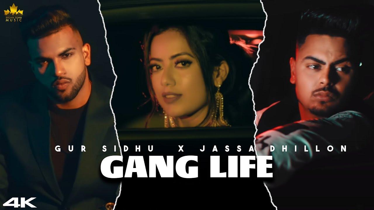Gang Life Lyrics – Gur Sidhu & Jassa Dhillon
