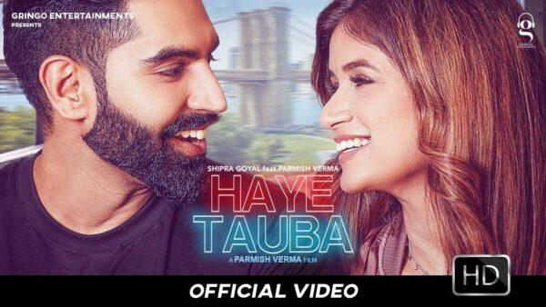 Haye Tauba Lyrics – Shipra Goyal