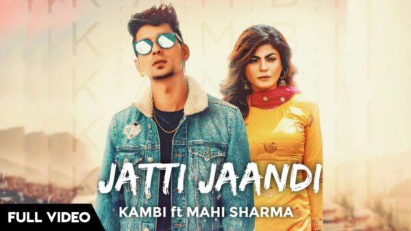Jatti Jaandi Lyrics – Kambi