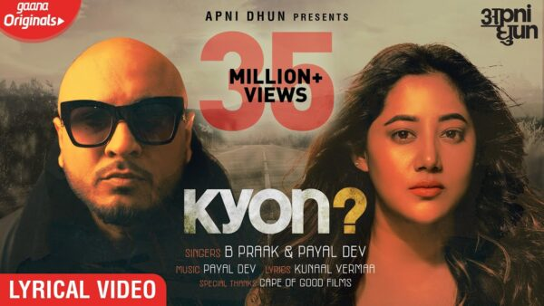 Kyon Lyrics – B Praak & Payal Dev