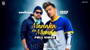 Manaka Da Munda Lyrics – Jass Manak Ft. Bohemia