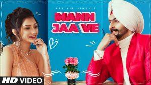 Mann Ja Ve Lyrics – Kay Vee Singh