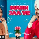 Mann Ja Ve Lyrics – Kay Vee Singh