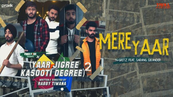 Mere Yaar Lyrics – N-Gritz Ft. Sarang Sikander