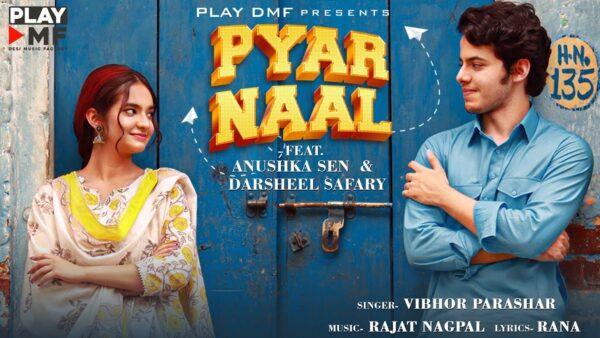 Pyar Naal Lyrics – Vibhor Parashar