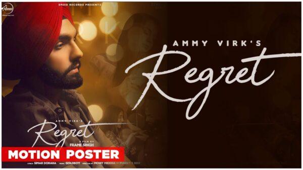 Regret Lyrics – Ammy Virk