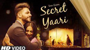 Secret Yaari Lyrics – Sara Gurpal