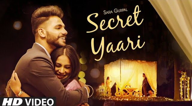 Secret Yaari Lyrics – Sara Gurpal