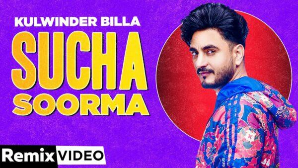 Sucha Soorma Lyrics – Kulwinder Billa