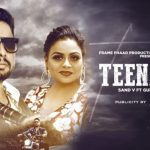 Teenager Lyrics – Sand V ft Gurlez Akhtar