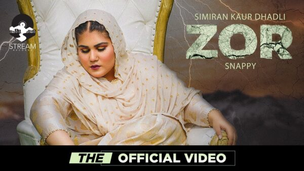 Zor Lyrics – Simiran Kaur Dhadli