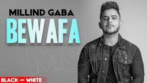 Bewafa Lyrics – Gurnazar Ft. Millind Gaba