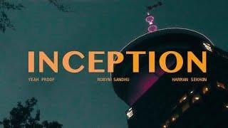 Inception Lyrics – Robyn Sandhu