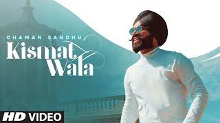 Kismat Wala Lyrics – Chaman Sandhu