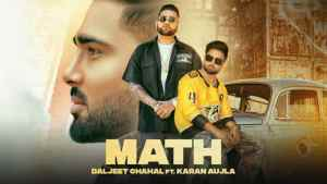 Math Lyrics – Daljit Chahal Ft. Karan Aujla