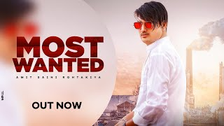 Most Wanted Lyrics – Amit Saini Rohtakiya