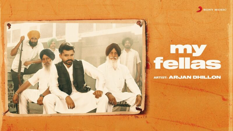 My Fellas Lyrics – Arjan Dhillon