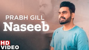 Naseeb Lyrics – Prabh Gill