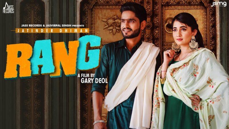 Rang Lyrics – Jatinder Dhiman