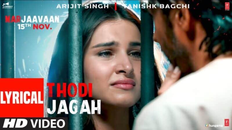 Thodi Jagah Lyrics – Arijit Singh