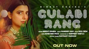 Gulabi Rang Lyrics – Nimrat Khaira