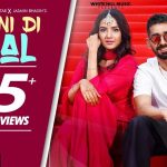 Pani Di Gal Lyrics – Maninder Buttar & Asees Kaur