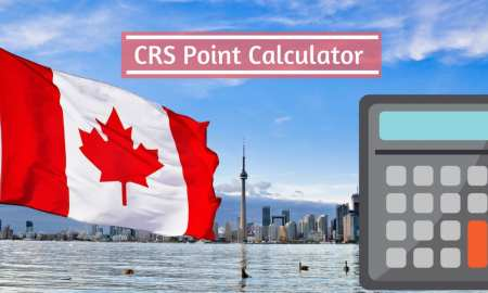 Canada Immigration Points Calculator - CRS Calculator - Calculate Your CRS Points
