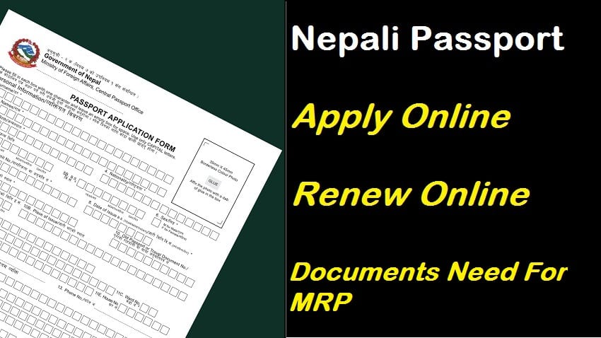 Renew Nepali Mrp Passport Documents Require To Make Mrp Passport
