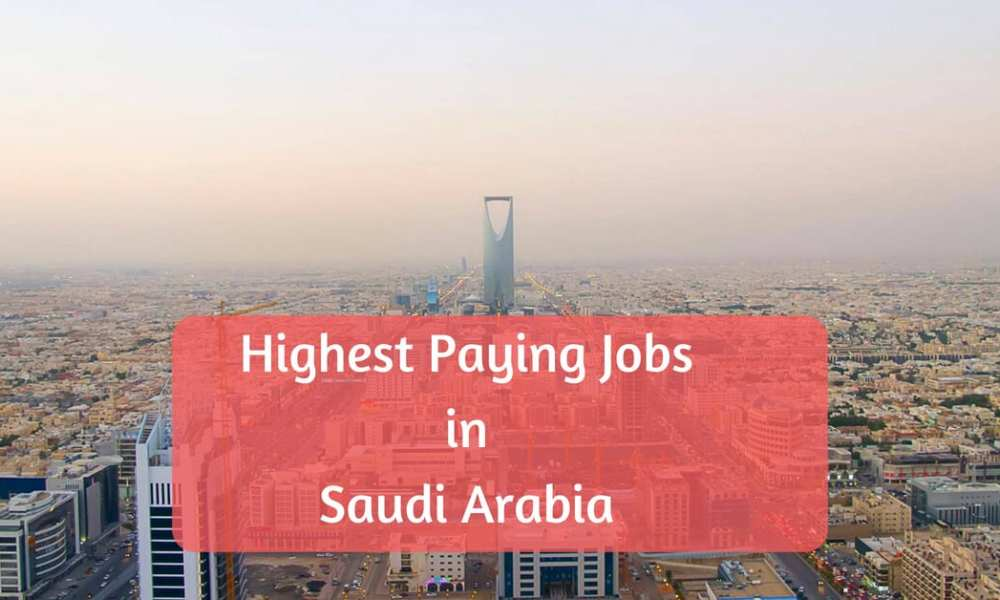 Highest Paying Saudi Arabia Companies - Top 10 Saudi Arabia