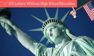 dv lottery with no high school education