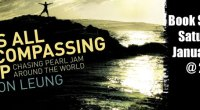"""On Saturday January 8th at 2PM, we will be hosting a book signing for author Jason Leung for his new book """"This All Encompassing Trip – Chasing Pearl Jam Around […]"""