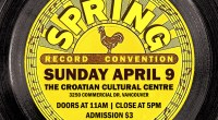 Sunday April 9th, 2017 is our semi-annual Record Convention at The Croatian Cultural Centre (3250 Commercial Drive).