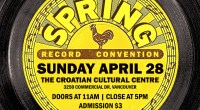 Sunday April 28th, 2019is our semi-annual Record Convention. This time it will be held at The Croatian Cultural Centre (3250 Commercial Drive) Admission is $311am-5:00pm (No Early Bird!) If you […]