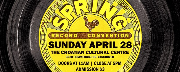 Sunday April 28th, 2019 is our semi-annual Record Convention.   This time it will be held at The Croatian Cultural Centre (3250 Commercial Drive) Admission is $311am-5:00pm (No Early Bird!) If you […]