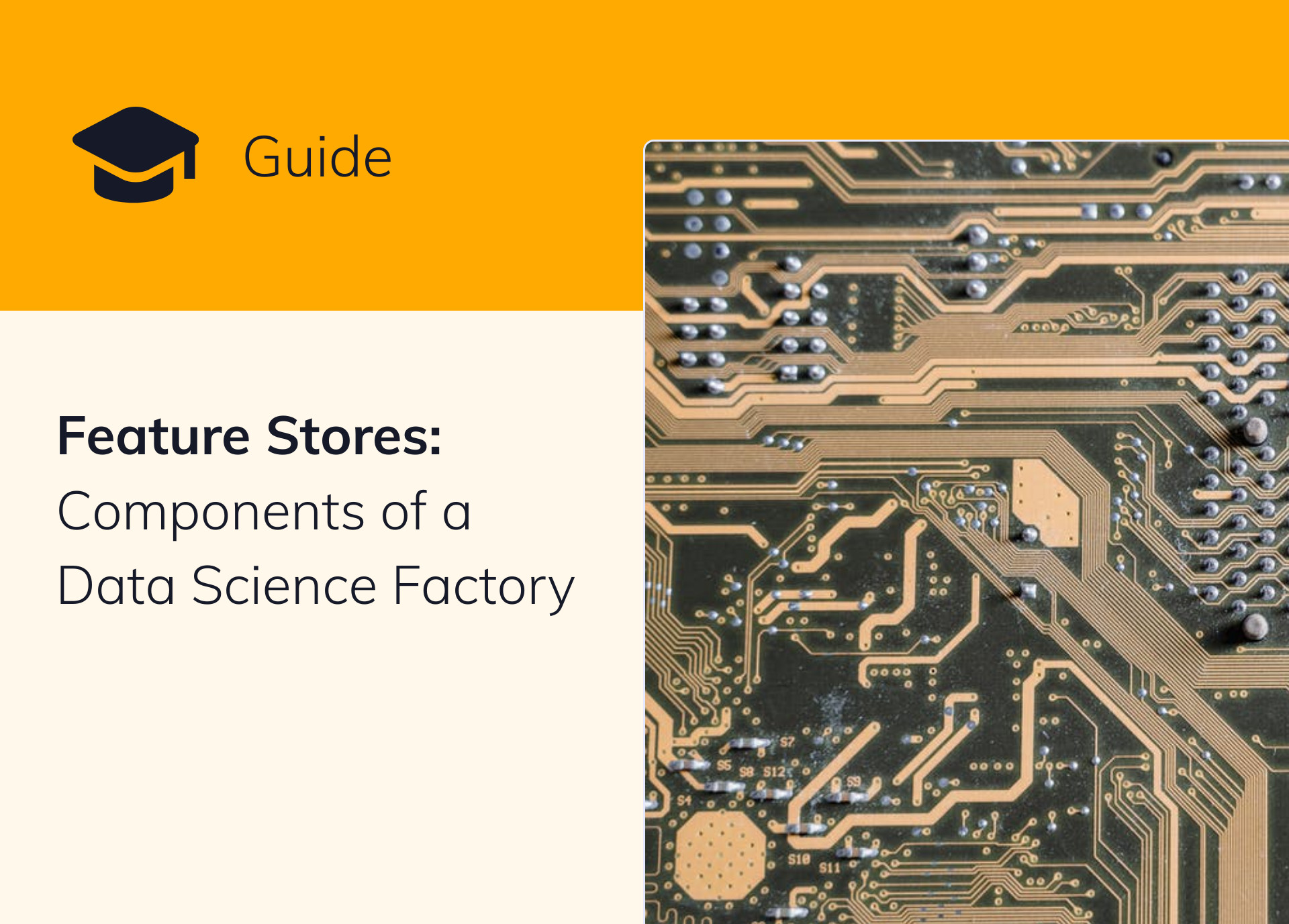 Feature Stores: Components of a Data Science Factory [Guide]
