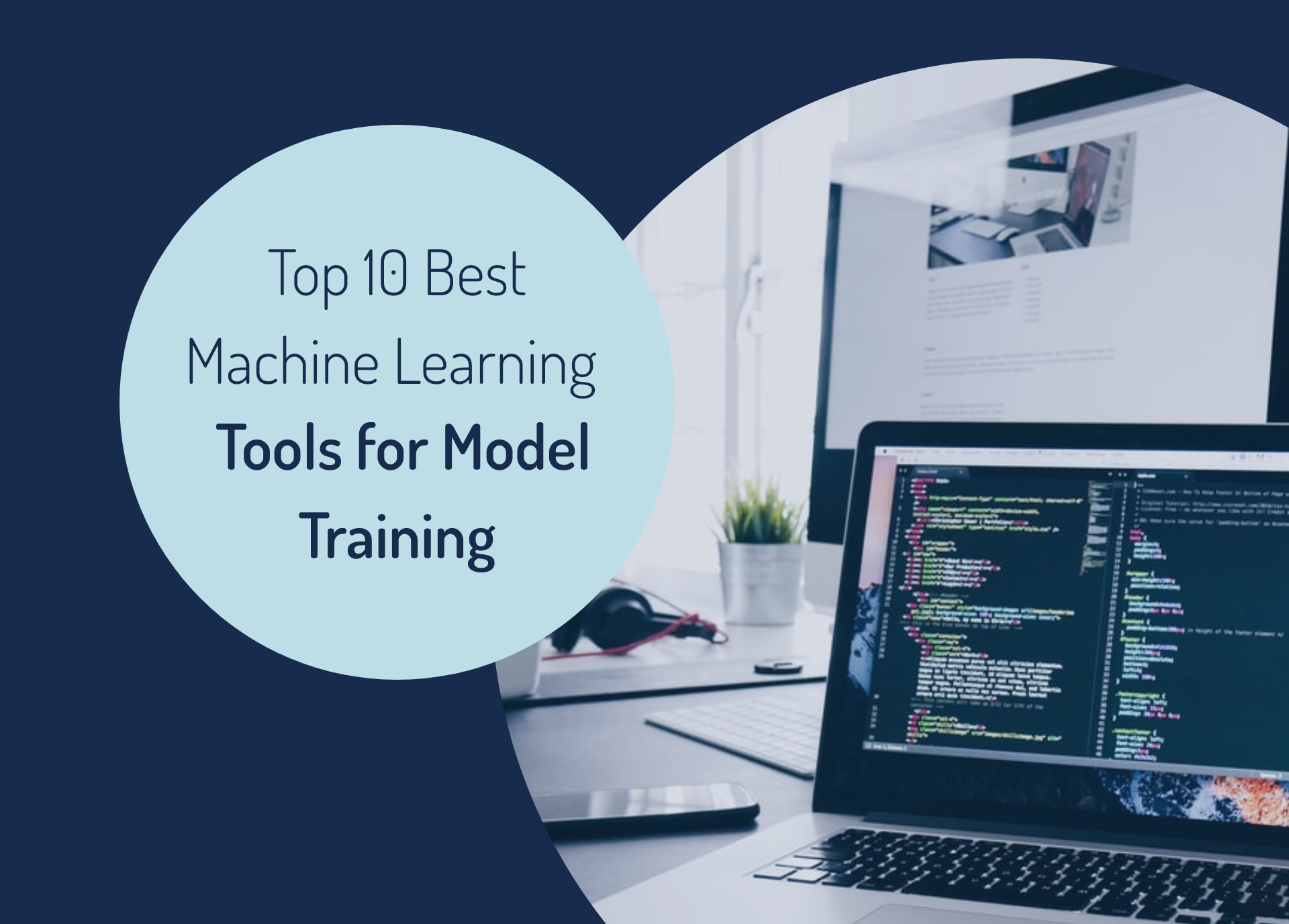 Top 10 Best Machine Learning Tools for Model Training