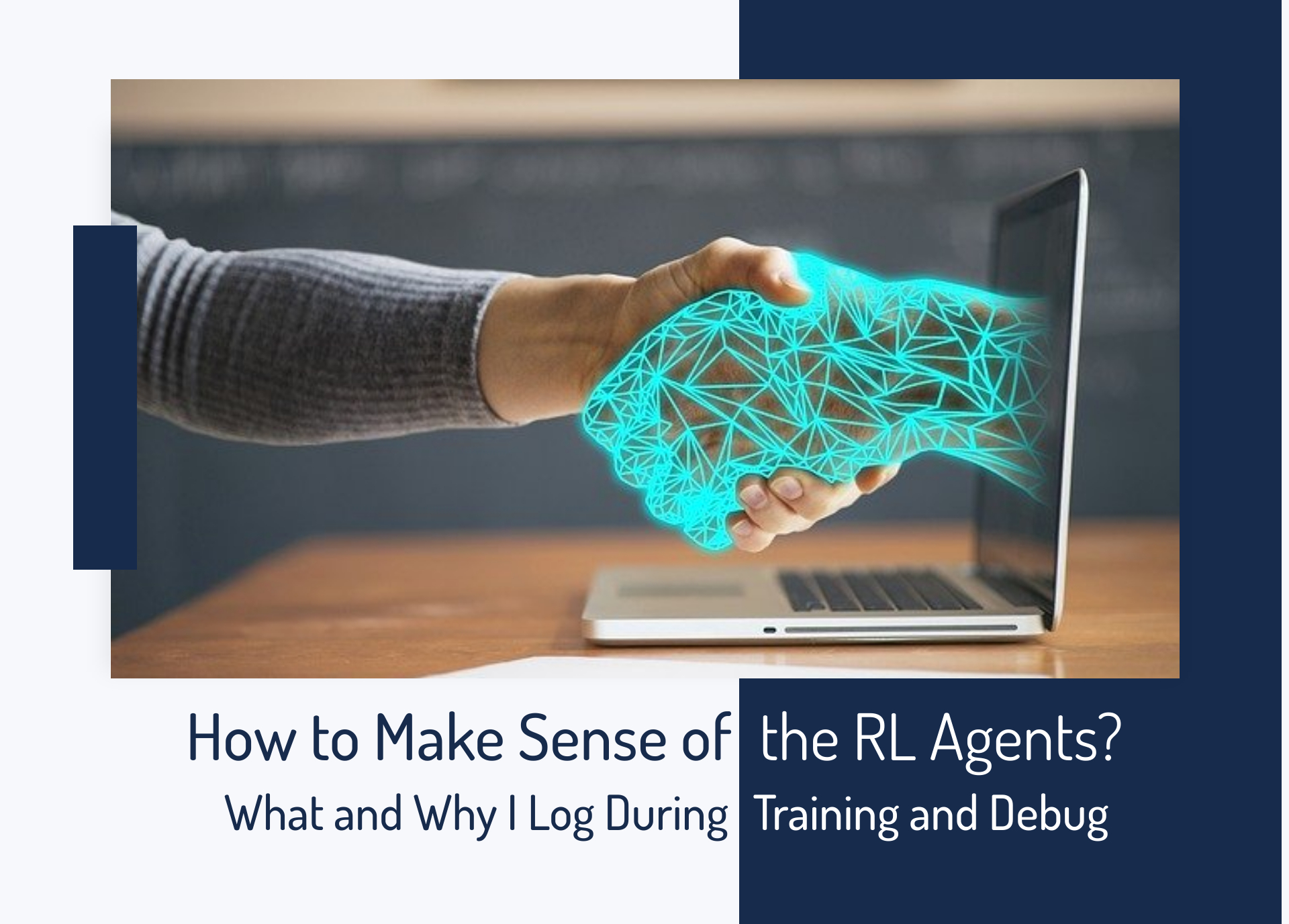 How to Make Sense of the Reinforcement Learning Agents?
