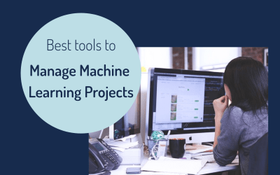 best tools manage machine learning projects