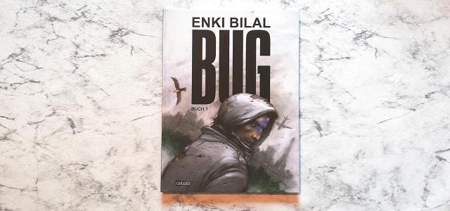 BUG Buch 1 von Enki Bilal +Rezension+
